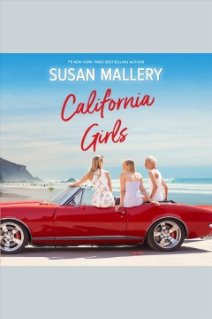 California girls /  by Susan Mallery. - by Susan Mallery.