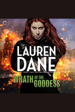 Wrath of the goddess /  Lauren Dane.