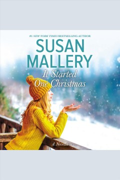 It started one Christmas /  Susan Mallery. - Susan Mallery.
