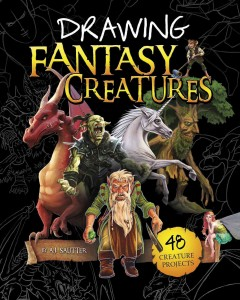 Drawing fantasy creatures /  by A.J. Sautter ; illustrated by Martín Bustamante, Stefano Azzalin, Tom McGrath, Jason Juta, Colin Howard. - by A.J. Sautter ; illustrated by Martín Bustamante, Stefano Azzalin, Tom McGrath, Jason Juta, Colin Howard.
