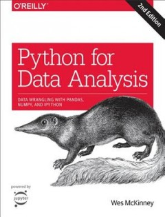 Python for data analysis : data wrangling with pandas, NumPy, and IPython / Wes McKinney. - Wes McKinney.