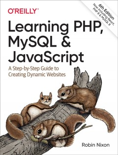Learning Php, Mysql & Javascript : A Step-by-step Guide to Creating Dynamic Websites