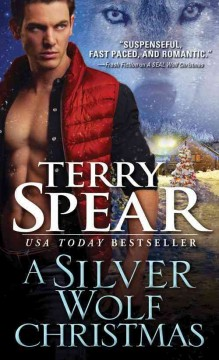 A silver wolf Christmas /  Terry Spear.