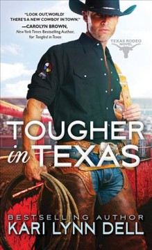 Tougher in Texas /  Kari Lynn Dell.