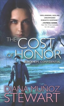 The cost of honor /  Diana Muñoz Stewart. - Diana Muñoz Stewart.