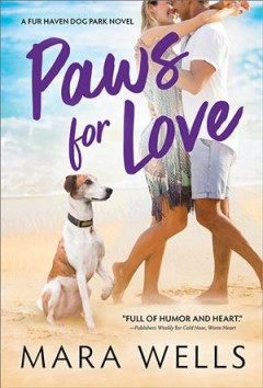 Paws for love /  Mara Wells.