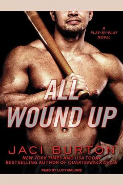 All wound up /  Jaci Burton.