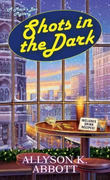 Shots in the dark /  Allyson K. Abbott.