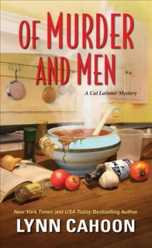 Of murder and men /  Lynn Cahoon. - Lynn Cahoon.