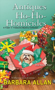 Antiques Ho-Ho-Homicides : A Trash 'n' Treasures Christmas Collection