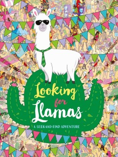 Looking for Llamas : A Seek-and-find Adventure
