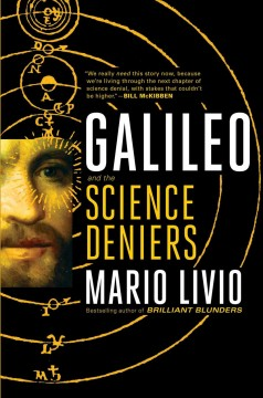 Galileo : And the Science Deniers