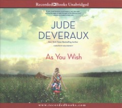 As you wish /  Jude Deveraux.
