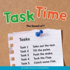 Task time : the sound of T / by Cynthia Amoroso and Peg Ballard.