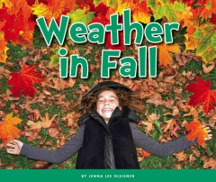 Weather in fall /  by Jenna Lee Gleisner.