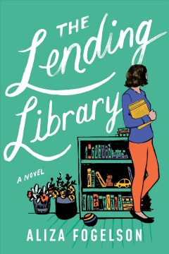The lending library : a novel / Aliza Fogelson.