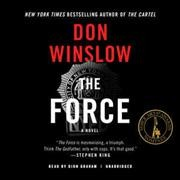 The force /  Don Winslow. - Don Winslow.