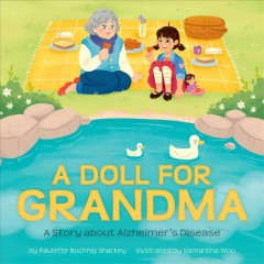 Doll for Grandma : A Story About Alzheimer's Disease