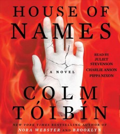 House of names /  Colm Tóibín. - Colm Tóibín.