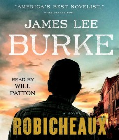 Robicheaux /  James Lee Burke. - James Lee Burke.