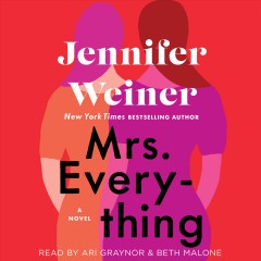 Mrs. Everything : a novel / Jennifer Weiner. - Jennifer Weiner.
