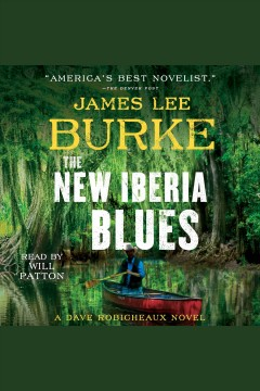 The New Iberia blues /  James Lee Burke. - James Lee Burke.