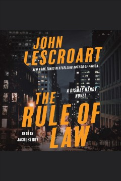 The rule of law : a novel / John Lescroart. - John Lescroart.