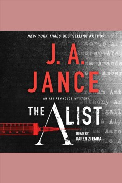 The A list : an Ali Reynolds mystery / J. A. Jance. - J. A. Jance.