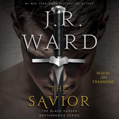 The savior /  J.R. Ward. - J.R. Ward.