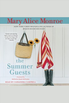 The summer guests /  Mary Alice Monroe. - Mary Alice Monroe.
