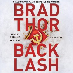 Backlash : a thriller / Brad Thor. - Brad Thor.
