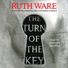 The turn of the key /  Ruth Ware. - Ruth Ware.
