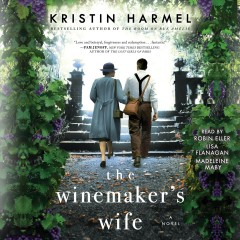 The winemaker's wife /  Kristin Harmel. - Kristin Harmel.