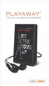 On the come up /  Angie Thomas. - Angie Thomas.