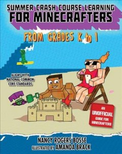 Summer Bridge Learning for Minecrafters, Bridging Grades K-1