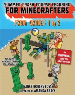 Summer Bridge Learning for Minecrafters, Bridging Grades 1-2