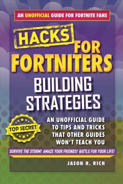 Building Strategies : An Unofficial Guide to Tips and Tricks That Other Guides Won't Teach You