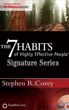 The 7 habits of highly effective people : powerful lessons in personal change / Stephen R. Covey. - Stephen R. Covey.