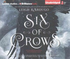 Six of crows /  Leigh Bardugo.