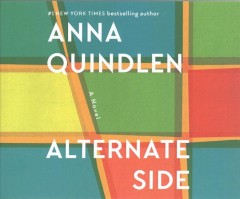 Alternate side : a novel / Anna Quindlen.
