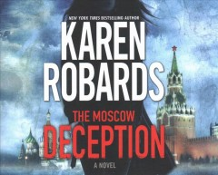 The Moscow deception /  Karen Robards. - Karen Robards.