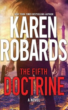 The fifth doctrine /  by Karen Robards. - by Karen Robards.