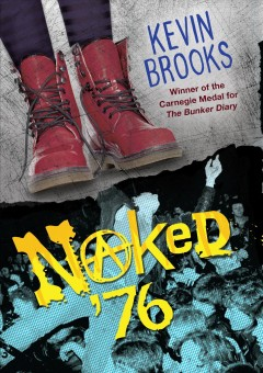 Naked '76 /  Kevin Brooks. - Kevin Brooks.