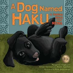 Dog Named Haku : A Holiday Story from Nepal