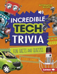 Incredible Tech Trivia : Fun Facts and Quizzes