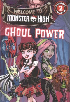 Ghoul power /  adapted by Perdita Finn ; by Gina Gold ; illustrated by Jessi Sheron. - adapted by Perdita Finn ; by Gina Gold ; illustrated by Jessi Sheron.