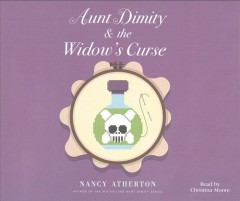 Aunt Dimity & the widow's curse /  Nancy Atherton. - Nancy Atherton.