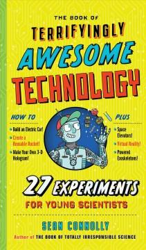 The book of terrifyingly awesome technology /  Sean Connolly. - Sean Connolly.