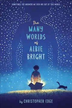 Many Worlds of Albie Bright