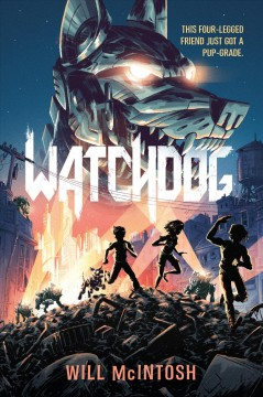 Watchdog /  Will McIntosh.